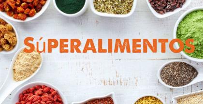 Sabes qué son los superalimentos o superfoods?